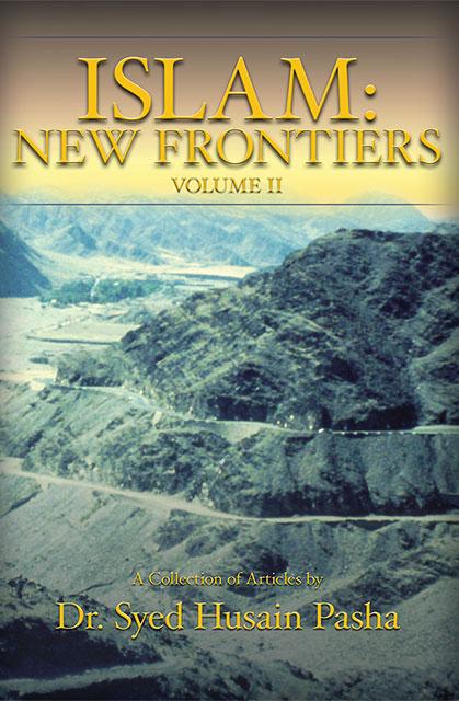 Islam: New Frontiers – Volume II
